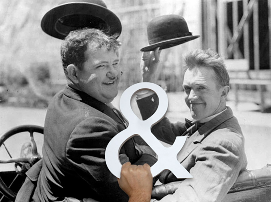 Ampersand Attitude - Laurel & Hardy