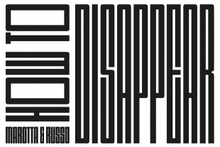 Marotta & Russo - How To Disappear